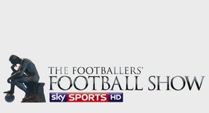 The Footballer's Football Show - 23rd May
