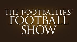The Footballers' Football Show - Mar 14