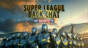 Super League Back Chat - Round 16