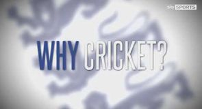 Why cricket?