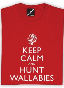 Keep calm and hunt wallabies