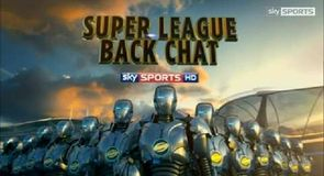 Super League Back Chat - Round 20