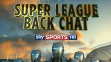 Super League Backchat - Ep 29