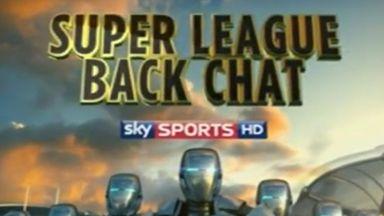 Super League Backchat - Ep 29