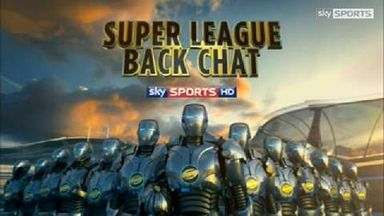 Super League Backchat - Ep 32