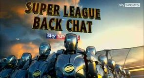 Super League Backchat - Ep 18