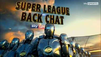 Super League Backchat - Ep 17