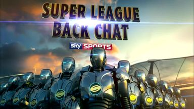 Super League Backchat - 29th July