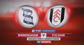 Birmingham 1-2 Fulham