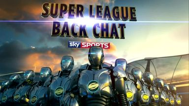 Super League Back Chat - 2nd September