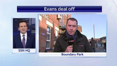 Evans deal off