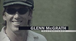 Glenn McGrath Masterclass: Episode 1