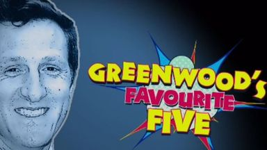 Greenwood's Favourite Five
