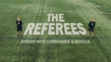 The Referees: Carragher and Neville