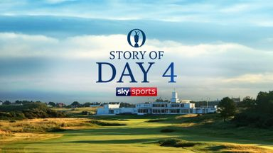 The Open - Story of Day 4