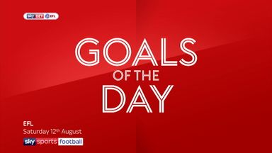 EFL Goals of the Day - 12th August