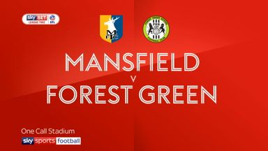 Mansfield 2-0 Forest Green