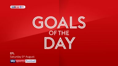 EFL Goals of the Day - 5th August