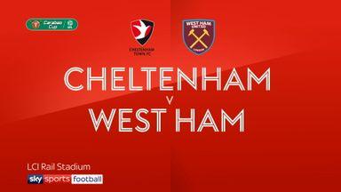 Cheltenham 0-2 West Ham