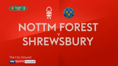 Nott'm Forest 2-1 Shrewsbury