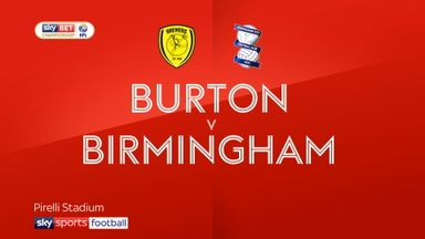Burton 2-1 Birmingham