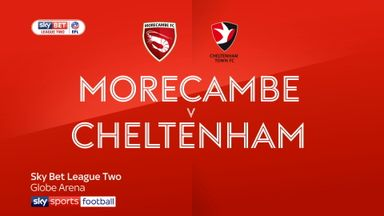 Morecambe 2-1 Cheltenham