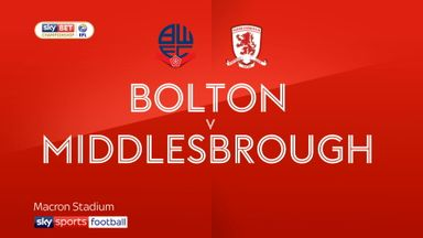 Bolton 0-3 Middlesbrough
