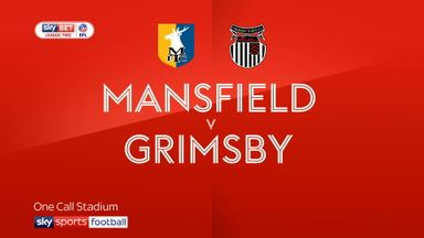 Mansfield 4-1 Grimsby