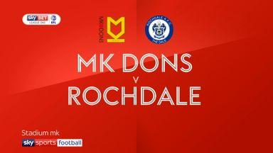 MK Dons 3-2 Rochdale