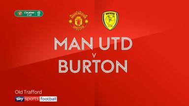 Man Utd 4-1 Burton