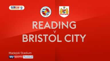 Reading 0-1 Bristol City