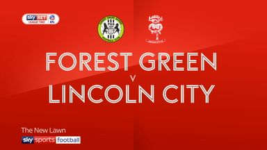 Forest Green 0-1 Lincoln