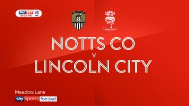 Notts County 4-1 Lincoln