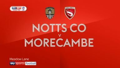 Notts County 2-0 Morecambe
