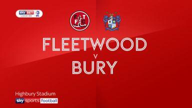 Fleetwood 3-2 Bury