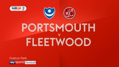 Portsmouth 4-1 Fleetwood