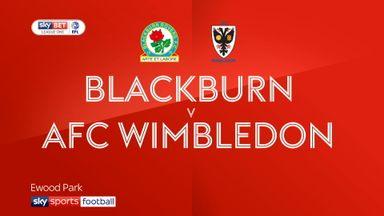 Blackburn 0-1 AFC Wimbledon
