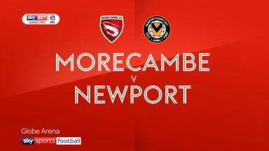 Morecambe 2-1 Newport