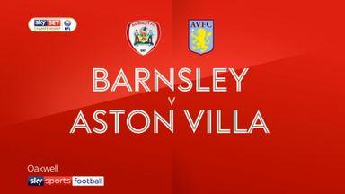 Barnsley 0-3 Aston Villa