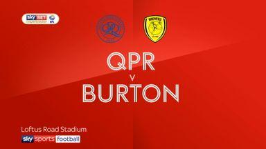 QPR 0-0 Burton