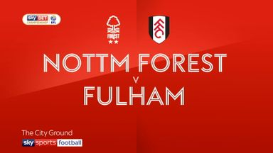 Nottingham Forest 1-3 Fulham