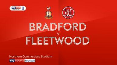 Bradford 0-3 Fleetwood