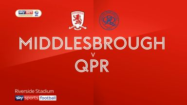 Middlesbrough 3-2 QPR