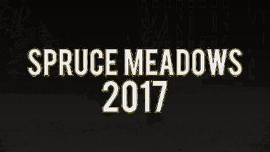 Spruce Meadows 2017