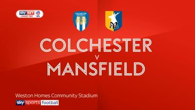 Colchester 2-0 Mansfield
