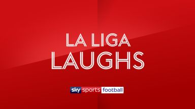La Liga Laughs - 16th October