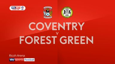 Coventry 0-1 Forest Green