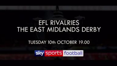 EFL Rivalries: The East Midlands Derby