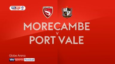 Morecambe 0-3 Port Vale