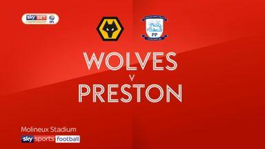 Wolves 3-2 Preston